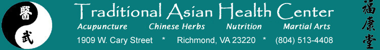 Acupuncture, Chinese Herbal Medicine, and Martial Arts in Richmond Virginia